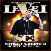 Street Credit 3 (Hosted By DJ Chill) by Level