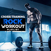 Cross Training Rock Workout Playlist de Fitness Junkies
