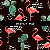 Late Night Jazz de Various Artists