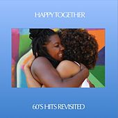 Happy Together: '60s Hits Revisited de Various Artists