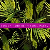 Funky Northern Soul Party by Various Artists
