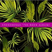 Stonehenge '70s Rock Album! de Various Artists
