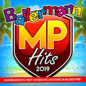 Ballermann MP Hits 2019 (Mega Mallorcastyle Party Schlager Hits zum Opening im Mallorca Park) by Various Artists