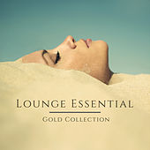 Lounge Essential Gold Collection – Best of Lounge for Summer Parties de Various Artists