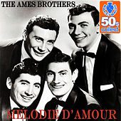 Melodie d'amour (Remastered) - Single de The Ames Brothers