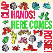Clap Hands Here Comes Rosie! (Remastered) by Rosemary Clooney