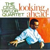 Loooking Ahead (Remastered) von Cecil Taylor