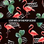 Lost Hits of the Pop Scene de Various Artists