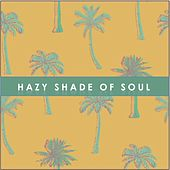 Hazy Shade of Soul de Various Artists