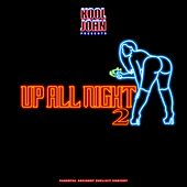 Up All Night 2 by Kool John