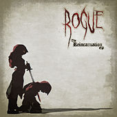 The Reincarnation EP de Rogue