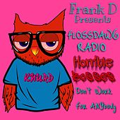 FlossDawg Radio: Horrible Bosses by Frank D