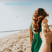 Music for This Summer van Various Artists