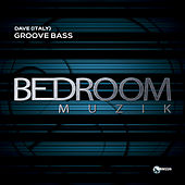 Groove Bass - Single von Dave
