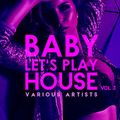 Baby, Let's Play House, Vol. 3 - EP by Various Artists