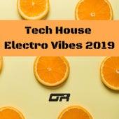 Tech House Electro Vibes 2019 - EP de Various Artists