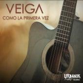 Como La Primera Vez by Veiga