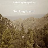 Too Long Lizzard by Dwindling Backpackers