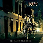 El Guardian del Silencio by Hades