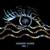 Zaebatoe Techno, Vol. 1 - EP by Various Artists