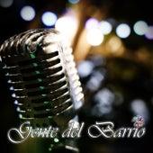Gente del Barrio de Various Artists