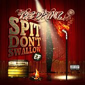 Spit Don't Swallow - EP von TazDatMC