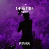Affirmation (Remixes) by Felixx