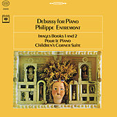 Debussy: Images Book 1 and 2 & Pour le Piano & Children's Corner Suite (Remastered) by Philippe Entremont