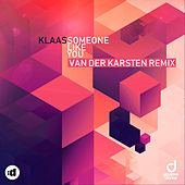 Someone Like You (Remixes) by Klaas