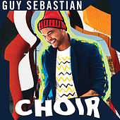 Choir de Guy Sebastian