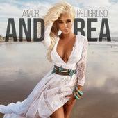 Amor Peligroso (Radio Edit) by Andrea