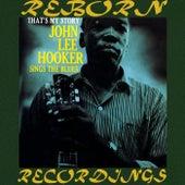 That's My Story (HD Remastered) de John Lee Hooker