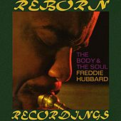 The Body And the Soul (HD Remastered) by Freddie Hubbard