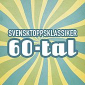 Svensktoppsklassiker 60-tal by Various Artists