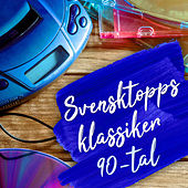 Svensktoppsklassiker 90-tal by Various Artists
