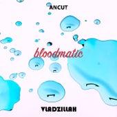 Bloodmatic by Vladzillah