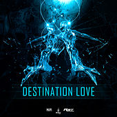 Destination Love (Bande Originale du film Fractures) by Various Artists
