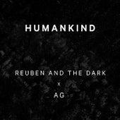 Humankind von Reuben And The Dark