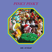Mr. Sunday by Pinky Pinky