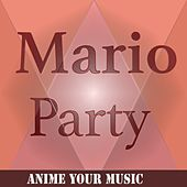 Mario Party de Anime your Music