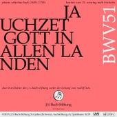 Bachkantate, BWV 51: Jauchzet Gott in allen Landen von Rudolf Lutz