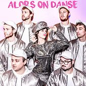 Alors on danse by Lamuzgueule