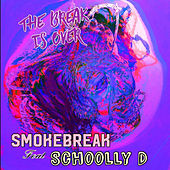 The Break Is Over von Smoke Break
