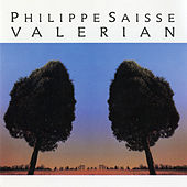Valerian by Philippe Saisse