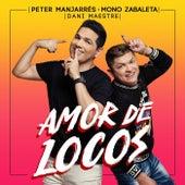 Amor de Locos de Peter Manjarres
