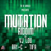 Mutation Riddim by Various Artists