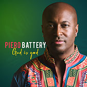 God is good by Piero Battery