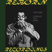 Confessin' the Blues (HD Remastered) by Little Walter