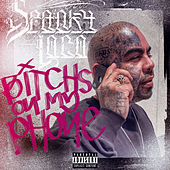 Bitches on My Phone von Spanky Loco