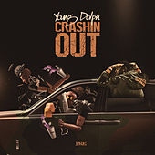 Crashin' Out by Young Dolph